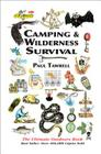 Camping & Wilderness Survival: The Ultimate Outdoors Book Cover Image