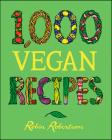 1,000 Vegan Recipes (1,000 Recipes) Cover Image