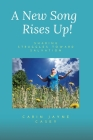 A New Song Rises Up!: Sharing Struggles Toward Salvation Cover Image