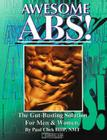 Awesome ABS: The Gut-Busting Solution for Men and Women Cover Image