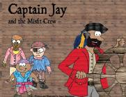 Captain Jay and the Misfit Crew Cover Image