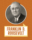 Franklin D. Roosevelt (Biographies) Cover Image