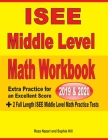 ISEE Middle Level Math Workbook 2019 & 2020: Extra Practice for an Excellent Score + 2 Full Length ISEE Middle Level Math Practice Tests Cover Image