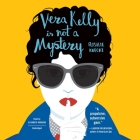 Vera Kelly Is Not a Mystery Cover Image