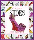 365 Days of Shoes Calendar 2011 Cover Image