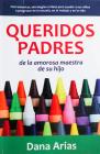 Queridos Padres: de la Amorosa Maestra de Sus Hijos Cover Image