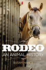 Rodeo: An Animal History Cover Image