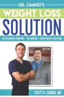 Dr. Cimino's Weight Loss Solution: The No Calorie Counting, No Exercise, Rapid Weight Loss Plan Cover Image
