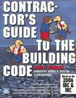 Contractor's Guide to the Building Code: Based on the 2006 IBC & IRC [With CDROM] Cover Image