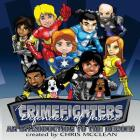 The CrimeFighters: An Introduction to the Heroes Cover Image