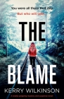 The Blame: A totally gripping mystery and suspense novel Cover Image