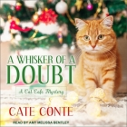 A Whisker of a Doubt Lib/E: A Cat Cafe Mystery Cover Image
