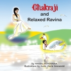 Chakraji and Relaxed Ravina: Helping children to build resilience using natural techniques Cover Image