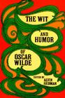 The Wit and Humor of Oscar Wilde (Dover Humor) Cover Image
