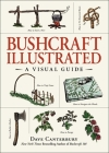 Bushcraft Illustrated: A Visual Guide Cover Image