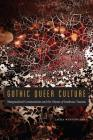 Gothic Queer Culture: Marginalized Communities and the Ghosts of Insidious Trauma (Expanding Frontiers: Interdisciplinary Approaches to Studies of Women, Gender, and Sexuality) Cover Image