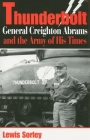 Thunderbolt: General Creighton Abrams and the Army of His Times Cover Image