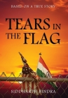 Tears in the Flag: Based on a True Story Cover Image