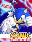 Sonic Coloring Book: Super Sonic Coloring Book For Kids, Jumbo Coloring Book With Premium Quality Cover Image