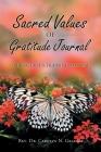 Sacred Values of Gratitude Journal: Spirit-Guide's Training Manual Cover Image