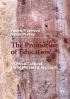 The Promotion of Education: A Critical Cultural Social Marketing Approach Cover Image