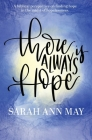 There Is Always Hope Cover Image