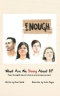 What Are We Doing About It?: Teen Thoughts About Choice and Empowerment Cover Image