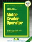 Motor Grader Operator: Passbooks Study Guide (Career Examination Series) Cover Image