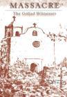 Massacre: The Goliad Witnesses Cover Image