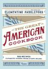 The Great American Cookbook: 500 Time-Tested Recipes: Favorite Food from Every State Cover Image
