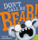 Don't Call Me Bear! Cover Image
