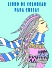 libro de colorear para chicas: libro para colorear mujeres,30 DISEÑO, libro para colorear adultos /libro de colorear para madres Cover Image