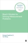 Rasch Models for Solving Measurement Problems: Invariant Measurement in the Social Sciences (Quantitative Applications in the Social Sciences #187) Cover Image