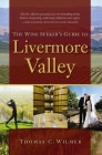 The Wine Seeker's Guide to Livermore Valley Cover Image
