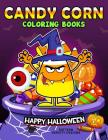 Candy Corn Coloring Book: Happy Halloween Coloring Pages Cover Image