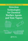 Detection Technologies for Chemical Warfare Agents and Toxic Vapors Cover Image
