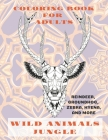 Wild Animals Jungle - Coloring Book for adults - Reindeer, Groundhog, Zebra, Hyena, and more Cover Image