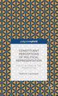 Constituent Perceptions of Political Representation: How Citizens Evaluate Their Representatives (Palgrave Pivot) Cover Image