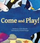 Come and Play! Cover Image