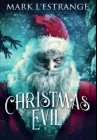 Christmas Evil: Premium Hardcover Edition Cover Image
