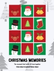 Christmas Memories: The moment that holds all time together: Photo Album I Scrapbook I Sticker Album Cover Image