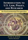 Introduction to U.S. Law, Policy, and Research-An Environmental Perspective Cover Image