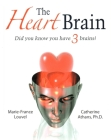 The Heart Brain: Did You Know You Have 3 Brains? [With CD (Audio)] Cover Image