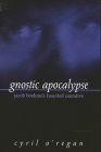 Gnostic Apocalypse: Jacob Boehme's Haunted Narrative Cover Image