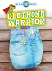 Clothing Warrior: Going Green Cover Image