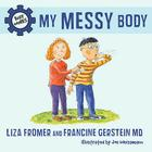 My Messy Body (Body Works) Cover Image
