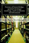 Forms of knowledge, spatial strategy making, and academic involvement: Some comments Cover Image