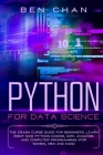 Python For Data Science: The Crash Curse Guide for Beginners. Learn Right Now Python Coding, Data Analysis, and Computer Programming (for Women Cover Image