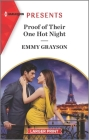 Proof of Their One Hot Night: An Uplifting International Romance Cover Image
