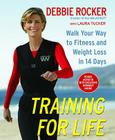 Training for Life: Walk Your Way to Fitness and Weight Loss in 14 Days Cover Image